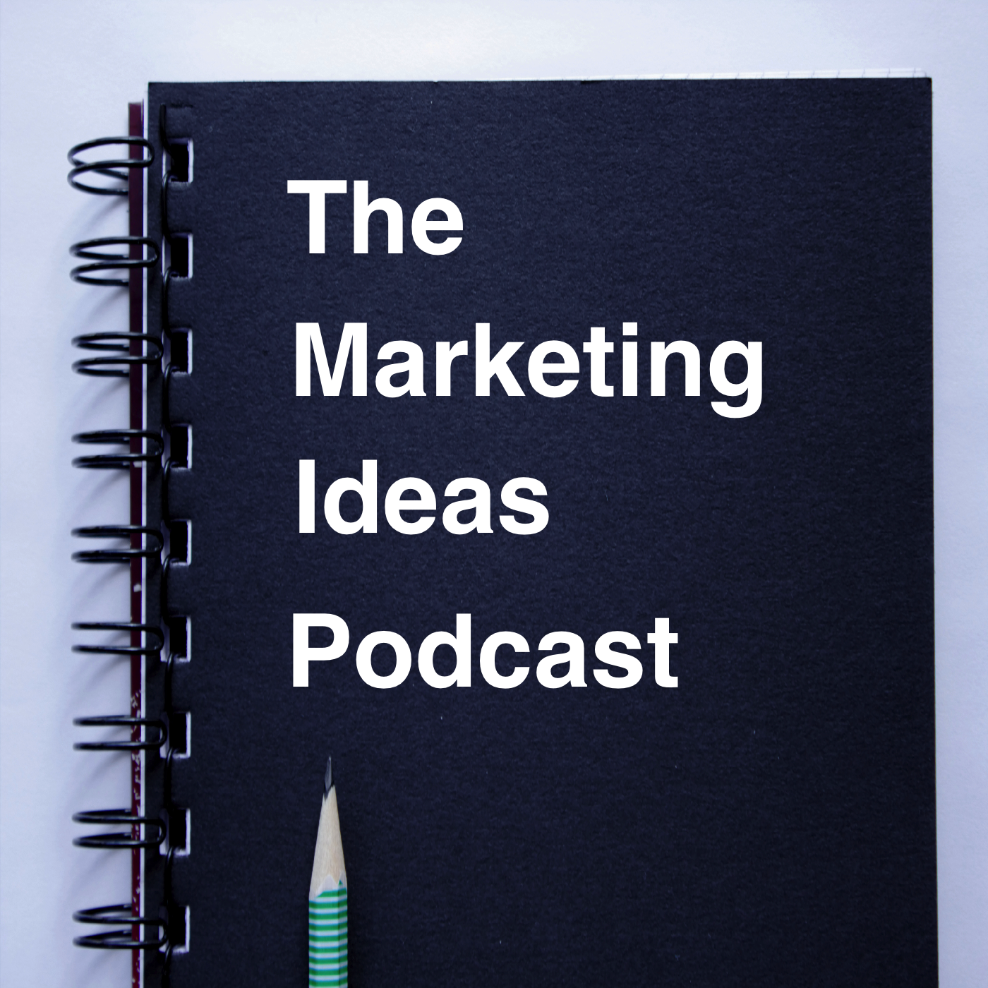 The Marketing Ideas Podcast